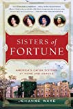 Sisters of Fortune, Jehanne Wake, 1451607636
