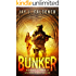 Bunker: Boxed Set (Books 1, 2, and 3)