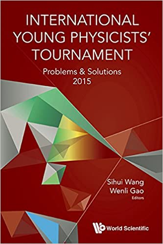 International young physicists tournamentproblems and solutions international young physicists tournamentproblems and solutions 2015 kindle edition fandeluxe Choice Image