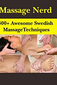 300+ Awesome Swedish Massage Techniques