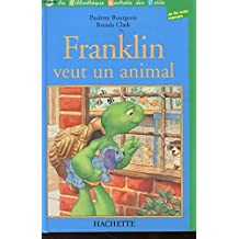 Franklin veut un animal