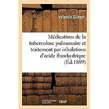 Étude Sur Les Diverses Médications de la Tuberculose Pulmonaire