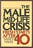 Male Mid-Life Crisis, Nancy Mayer, 0385015291