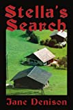 img - for Stella's Search by Jane Denison (2000-08-01) book / textbook / text book