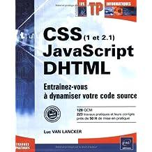 CSS (1 et 2.1), Javascript, DHTML