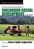 img - for The Wiley-Blackwell Handbook of Childhood Social Development book / textbook / text book