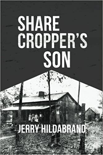 Delta Memories: Early Life Of A Sharecropper's Son