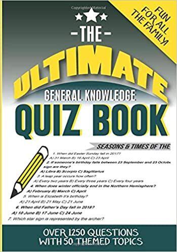 The Ultimate General Knowledge Quiz Book: 50 themed topics with 1250