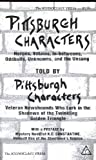 Front cover for the book Pittsburgh Characters: Told by Pittsburgh Characters by Roy McHugh