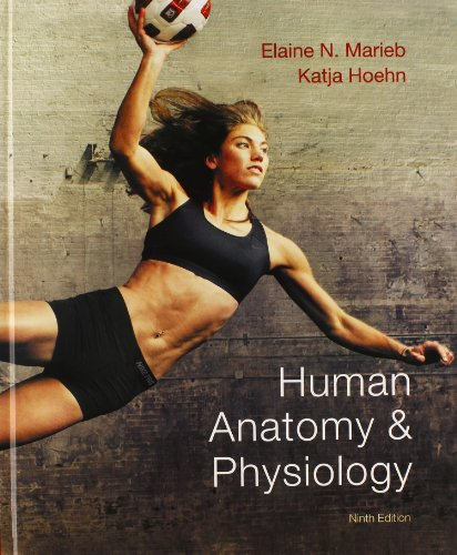 Human Anatomy & Physiology with Modified MasteringA&P with Pearson eText (9th Edition)