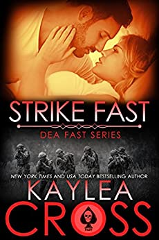 Strike Fast (DEA FAST Series Book 4) by [Cross, Kaylea]