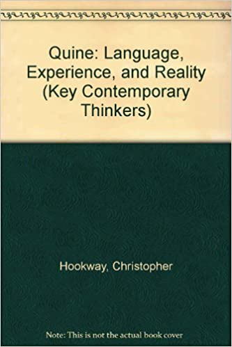 Book Quine: Language, Experience and Reality (Key Contemporary Thinkers) by Christopher Hookway (1988-05-02)