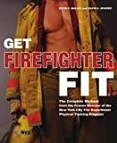 Get Firefighter Fit, Kevin S. Malley, 1569756260