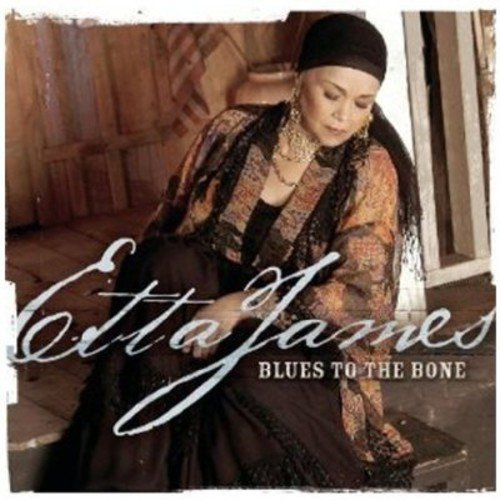 CD : Etta James - Blues to the Bone (United Kingdom - Import)