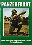 img - for Panzerfaust: And Other German Infantry Anti-Tank Weapons (Schiffer Military Aviation History (Paperback)) book / textbook / text book