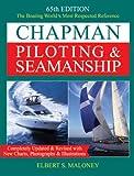Chapman Piloting & Seamanship 65th Edition (CHAPMAN PILOTING, SEAMANSHIP AND SMALL BOAT HANDLING)