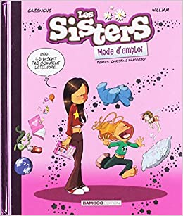 Les Sisters Mode D Emploi Guide Cultura Amazon Fr