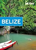 Moon Belize (Moon Handbooks) by Lebawit Lily Girma (2015-11-03)