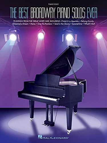The Best Broadway Piano Solos Ever (Piano Solo Songbook) (Best Broadway Songs Ever)