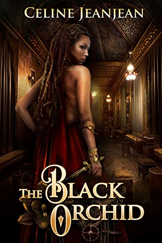The Black Orchid: A Novel of Steampunk Adventure (The Viper and the Urchin Book 2) (English Edition)
