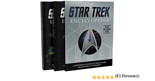 The Star Trek Encyclopedia, Revised and Expanded Edition: A