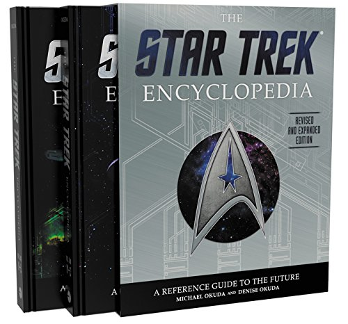 The Star Trek Encyclopedia, Revised and Expanded Edition: A Reference Guide to the Future by Harper Design
