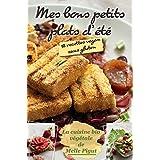 Mes Bons Petits Plats d'Été: 18 recettes vegan sans gluten (La Cuisine Bio Végétale de Melle Pigut t. 3) (French Edition)