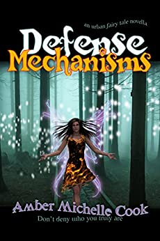 Defense Mechanisms by [Cook, Amber Michelle]
