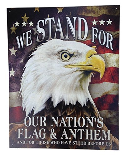(Patriotic Tin Sign Saying, We Stand for Our Flag', 12.75 x 16 Inches)