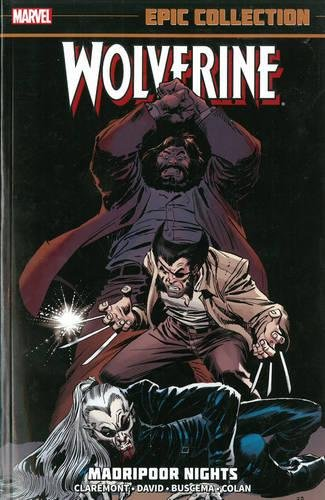 Wolverine Epic Collection: Madripoor Nights ()