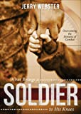 What Brings a Soldier to His Knees, Jerry Webster, 1629944203