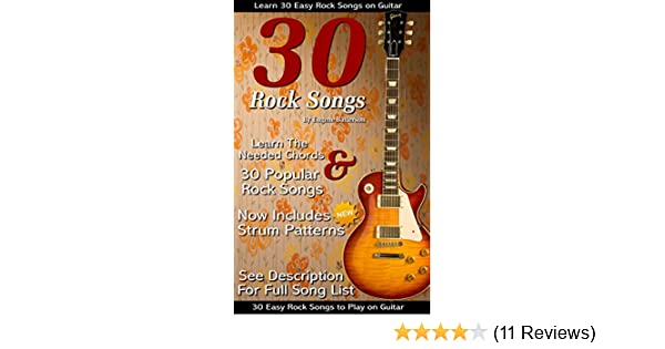 30 Easy Rock Songs To Play On Guitar Rock Guitar Songbook Includes