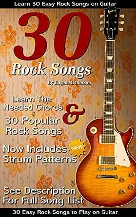 30 Easy Rock Songs to Play on Guitar: Rock Guitar Songbook ...