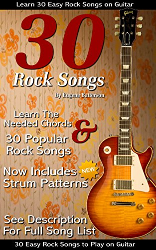30 Easy Rock Songs to Play on Guitar: Rock Guitar Songbook Includes ...