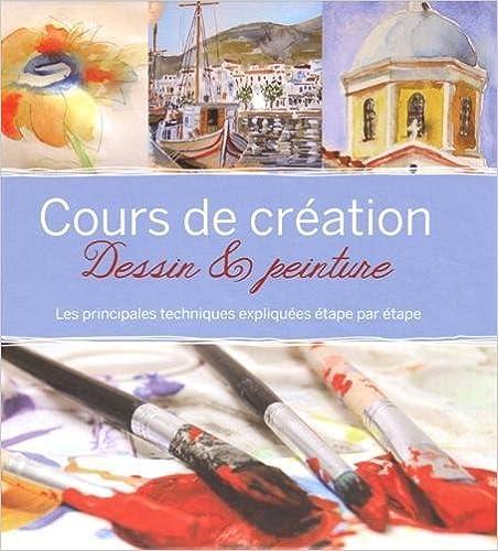 Télécharger en ligne Cours de création dessin et peinture pdf, epub