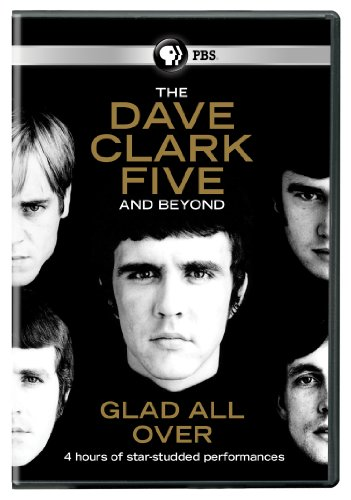 Dave Clark Five: Glad All Over (Best Of Dave Clark Five)