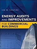 Energy Audits and Improvements for Commercial