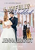 #9: Lawfully Wedded: Inspirational Christian Contemporary (A K-9 Lawkeeper Romance)