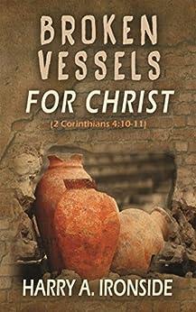 Broken Vessels for Christ