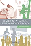 img - for Developing a National STEM Workforce Strategy: A Workshop Summary book / textbook / text book