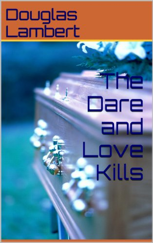 The Dare and Love Kills (Tales of Seduction Book 7)