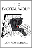 The Digital Wolf by Jon Rosenberg front cover