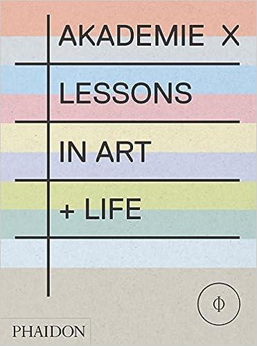 Akademie x lessons in art life varios autores amazon libros inicia sesin para activar los pedidos con 1 clic solutioingenieria Choice Image