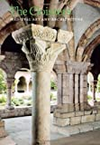 The Cloisters, Peter Barnet and Nancy Wu, 0300187203