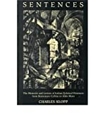 img - for Sentences: The Memoirs and Letters of Italian Political Prisoners from Benvenuto Cellini to Aldo Moro (Toronto Italian Studies (Hardcover)) (Hardback) - Common book / textbook / text book