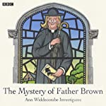 The Mystery of Father Brown: Ann Widdecombe Investigates | AudioGO Ltd