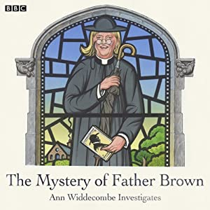 The Mystery of Father Brown: Ann Widdecombe Investigates Audiobook