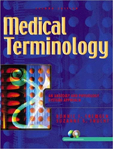 Medical Terminology: An Anatomy and Physiology Systems Approach (2nd ...