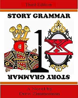 Story Grammar A Dark Satire Of The Public Schools Kindle
