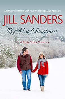 Red Hot Christmas (Pride Series Romance Novels Book 6) by [Sanders, Jill]